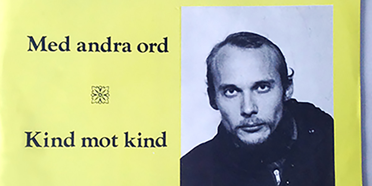 Leif Andersson: Med andra ord / Kind mot kind